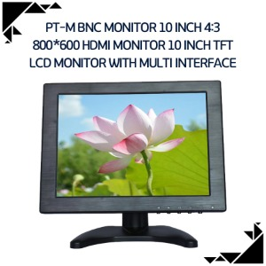 PT-M BNC monitor 10 inch 4:3 800*600 HDMI monitor 10 inch tft lcd monitor with multi interface