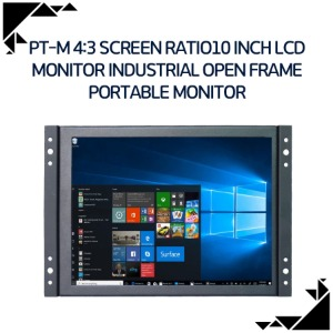 PT-M 4:3 screen ration 10inch LCD monitor industrial open frame portable monitor