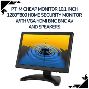 PT-M Cheap monitor 10.1 inch 1280*800 home security monitor with VGA HDMI BNC BNC AV and speakers