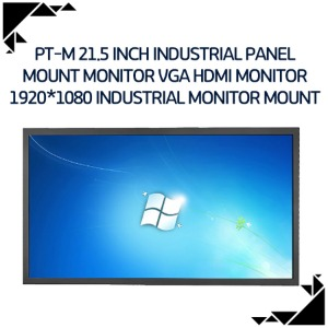 PT-M 21.5 inch industrial panel mount monitor VGA HDMI monitor 1920*1080 industrial monitor mount