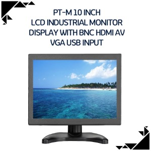 PT-M 10 inch LCD industrial monitor display with BNC HDMI AV VGA USB input