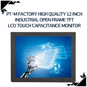 PT-M Factory high quality 12 inch industrial open frame TFT LCD touch capacitance monitor