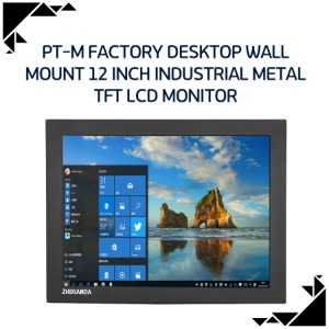 PT-M Factory desktop wall mount 12 inch industrial metal TFT LCD monitor