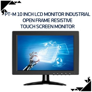 PT-M 10 inch lcd monitor industrial Open frame Resistive touch screen monitor